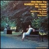 Chet Baker Trio (쳇 베이커 트리오) - Someday My Prince Will Come [LP]