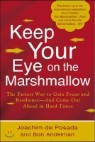 Keep Your Eye on the Marshmallow