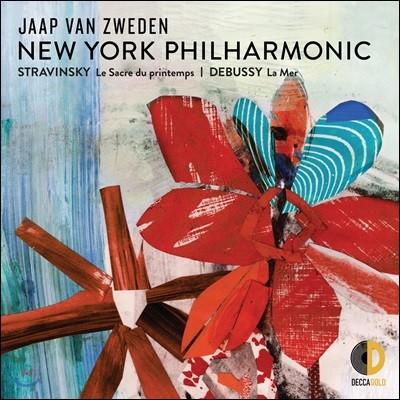 Jaap van Zweden 스트라빈스키: 봄의 제전 / 드뷔시: 바다 (Stravinsky: Le Sacre du printemps / Debussy: La Mer)