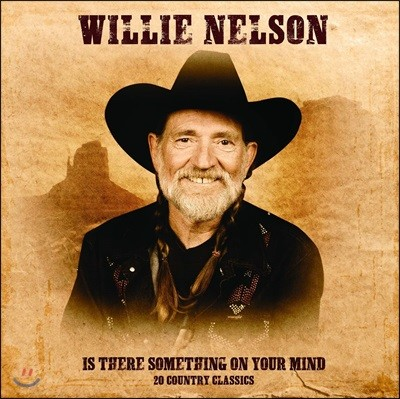 Willie Nelson (윌리 넬슨) - Is There Something On Your Mind: 20 Country Classics [LP]
