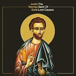 Justin Townes Earle - Saint Of Lost Causes (Digipack)