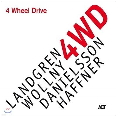 Nils Landgren / Michael Wollny / Lars Danielsson / Wolfgang Haffner- 4 Wheel Drive