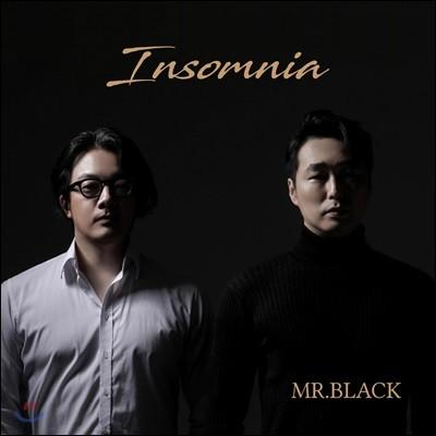 Mr. Black (미스터 블랙) - Insomnia