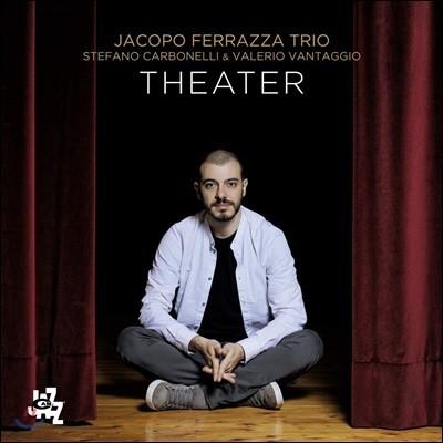 Jacopo Ferrazza Trio (자코포 페라자 트리오) - Theater