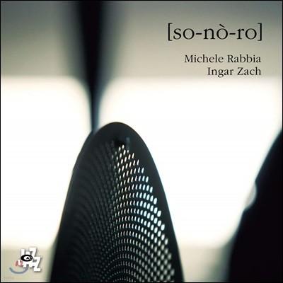 Michele Rabbia & Ingar Zach (미켈레 라비아 & 잉거 자크) - so-no-ro