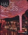 Haute Spaces : Bar & Clubs