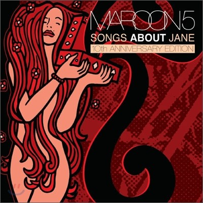 Maroon 5 - Songs About Jane (10th Anniversary Edition) (마룬 5 1집 10주년 기념반)