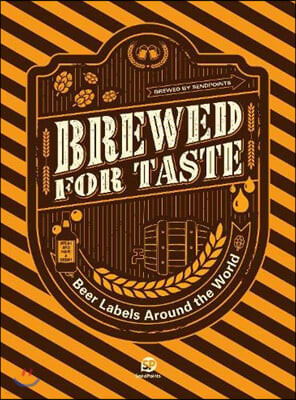 Brewed For Taste : Beer Labels Around the World