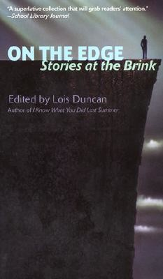 On the Edge: Stories at the Brink