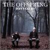 Offspring - Days Go By