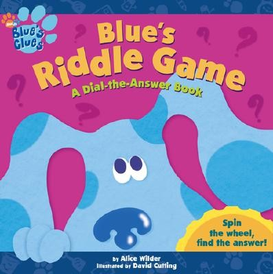 Blue's Riddle Game: A Dial-The-Answer Book