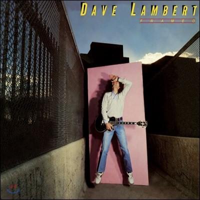 Dave Lambert (데이브 램버트) - Framed