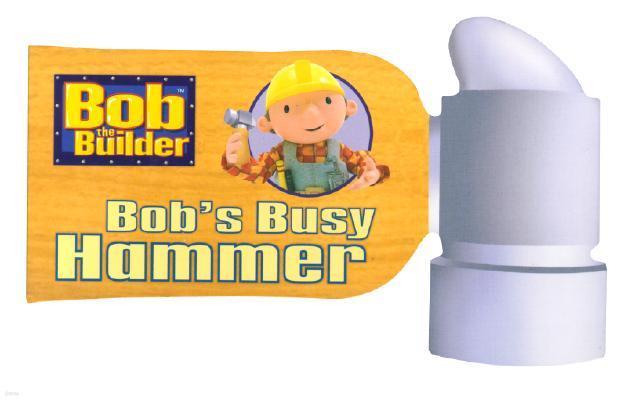 Bob's Busy Hammer
