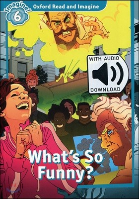 Read and Imagine 6: What's So Funny? (with MP3)