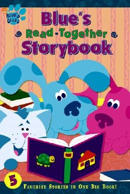 Blue's Read-Together Storybook