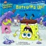 Bottoms Up!: Jokes from the Bikini Bottom