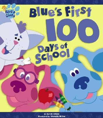 Blue's First 100 Days of School