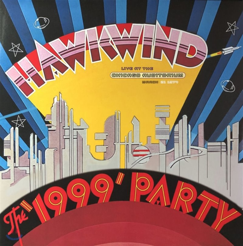 Hawkwind (호크윈드) - The 1999 Party : Live At The Chicago Auditorium [2LP]