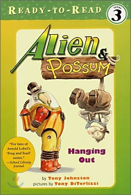 Ready-To-Read Level 3 : Alien & Possum Hanging Out