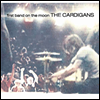 Cardigans - First Band On The Moon (Gatefold Cover)(180g)(LP)