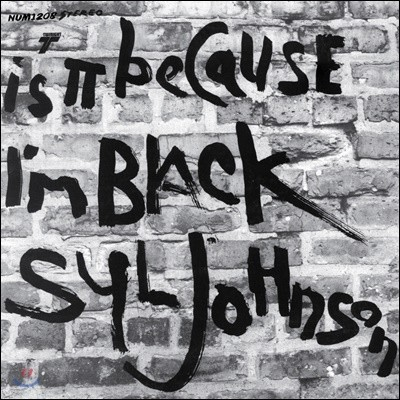 Syl Johnson (실 존슨) - Is It Because I'm Black (50th Anniversary Edition) [LP]
