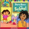 Dora the Explorer #8 : Dora Goes to School