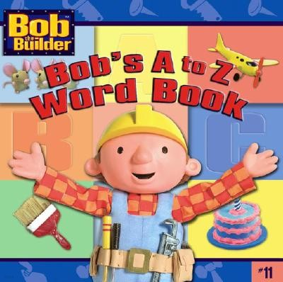 Bob's A to Z Word Book