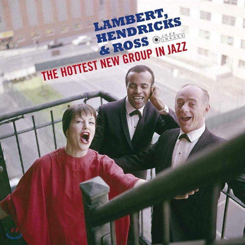 Lambert, Hendricks & Ross (램버트, 헨드릭스 & 로스) - The Hottest New Group In Jazz [LP]