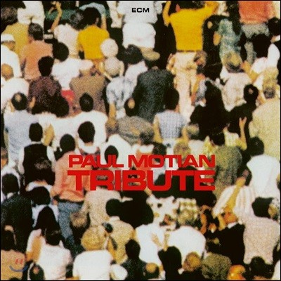 Paul Motian (폴 모션) - Tribute