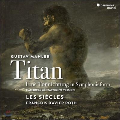 Francois-Xavier Roth 말러: 교향곡 1번 '거인' (Mahler: Symphony No. 1 in D major 'Titan')