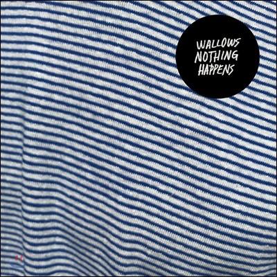Wallows (왈로우스) - Nothing Happens