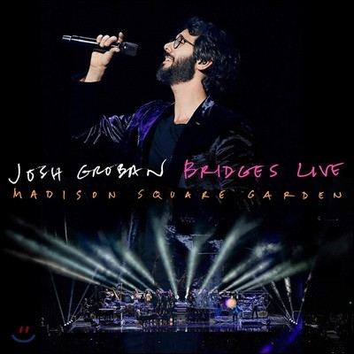 Josh Groban (조쉬 그로반) - Bridges Live: Madison Square Garden (Deluxe Edition)
