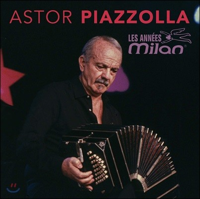 Astor Piazzolla (아스토르 피아졸라) - Les Annees Milan (Deluxe Edition)