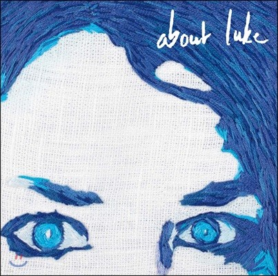 Julie Roue (줄리 로유) - About Luke