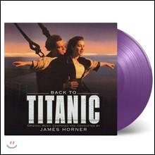백 투 타이타닉 영화음악 (Back to Titanic OST by James Horner) [퍼플 컬러 2LP]