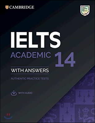 Cambridge IELTS 14 : Academic Student's Book with Answers