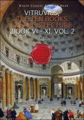비트루비우스 건축 10서. 2권 : VITRUVIUS, The Ten Books on Architecture (BOOK VI - X) Vol. 2 (영문판)