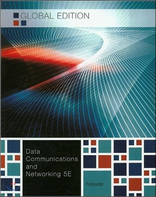Data Communications and Networking, 5/E