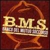 Banco Del Mutuo Soccorso - B.M.S.