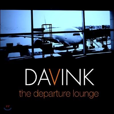 다빈크 (DAVINK) - the departure lounge