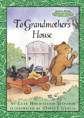 Maurice Sendak's Little Bear: To Grandmother's House