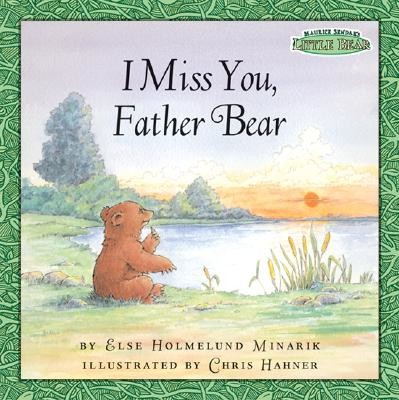 Maurice Sendak's Little Bear: I Miss You, Father Bear