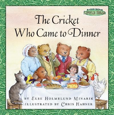 Maurice Sendak's Little Bear: The Cricket Who Came to Dinner