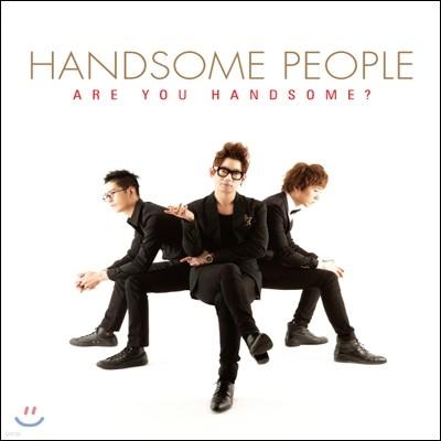 핸섬피플 (Handsome People) 1집 - Are You Handsome?