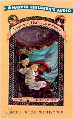 A Series of Unfortunate Events #3 The Wide Window : Audio Cassette