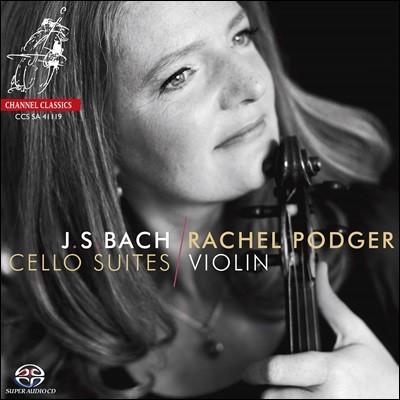 Rachel Podger 바흐: 바이올린으로 연주한 무반주 첼로 모음곡 (Bach: Cello Suites Arranged for Violin)