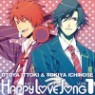 Ittoki Otoya (Terashima Takuma) & Ichinose Tokiya (Miyano Mamoru) - Uta no Prince Sama Happy Love Song 1 (Single)