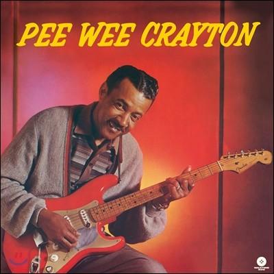 Pee Wee Crayton (피 위 크레이튼) - 1960 Debut Album [LP]