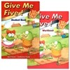Give Me Five! 1 : Student Book + Work Book