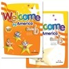 Welcome To America Starter B : Student Book + Work Book